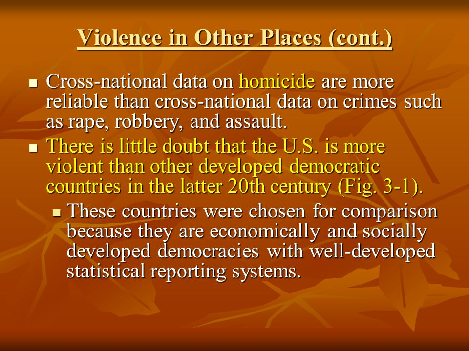 Violence in Other Places (cont.)