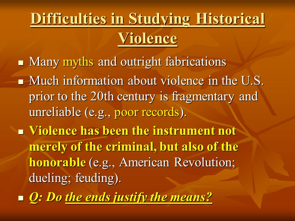 Difficulties in Studying Historical Violence