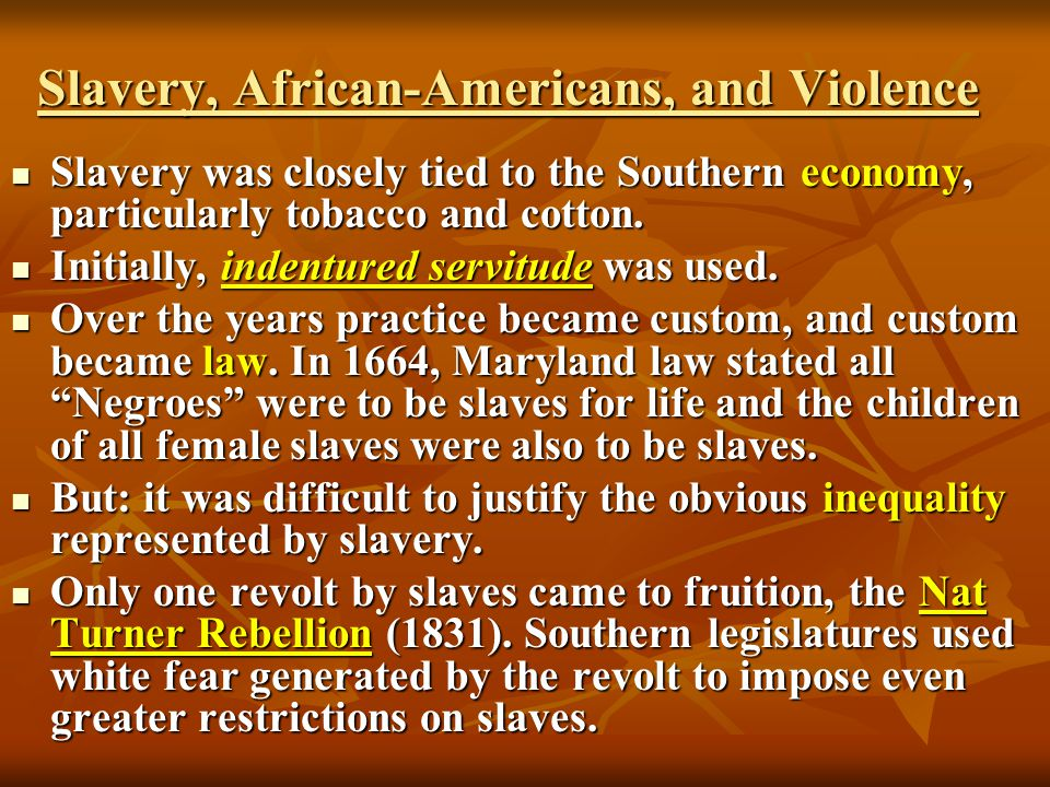Slavery, African-Americans, and Violence