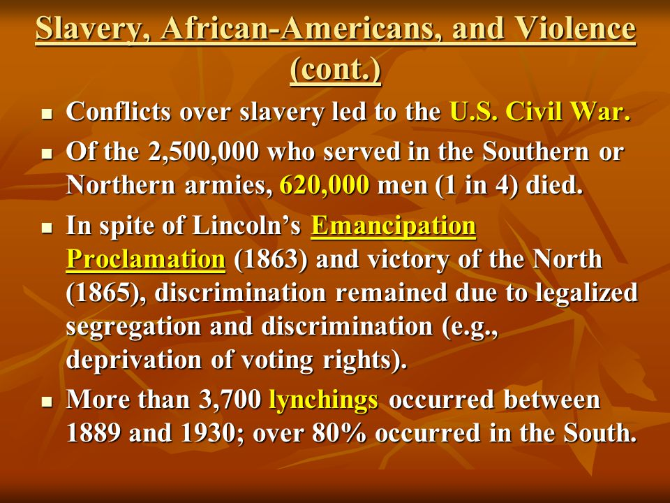 Slavery, African-Americans, and Violence (cont.)