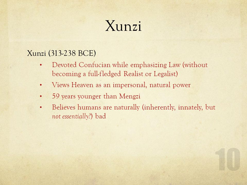 Human Nature is Bad Xunzi (cont.)