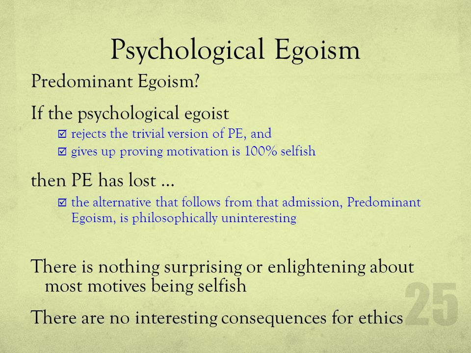 Psychological Egoism