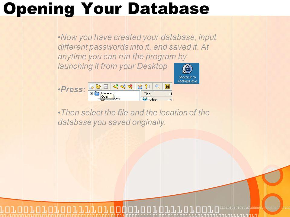Opening Your Database