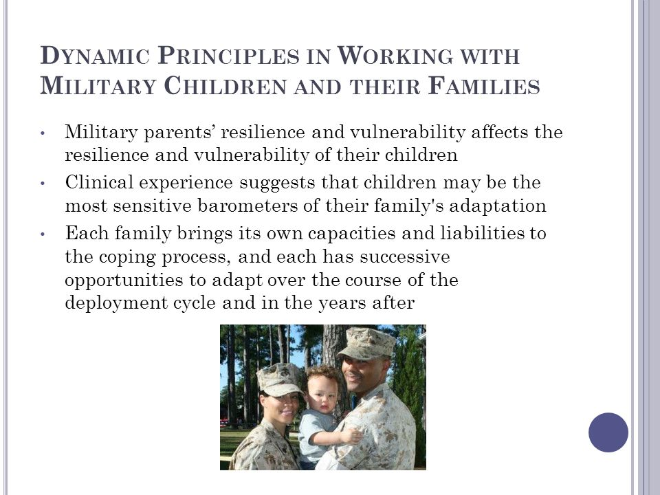 Dynamic Principles in Working with Military Children and their Families