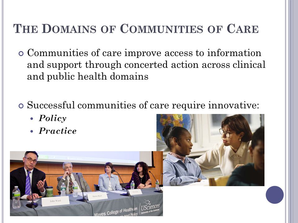 The Domains of Communities of Care