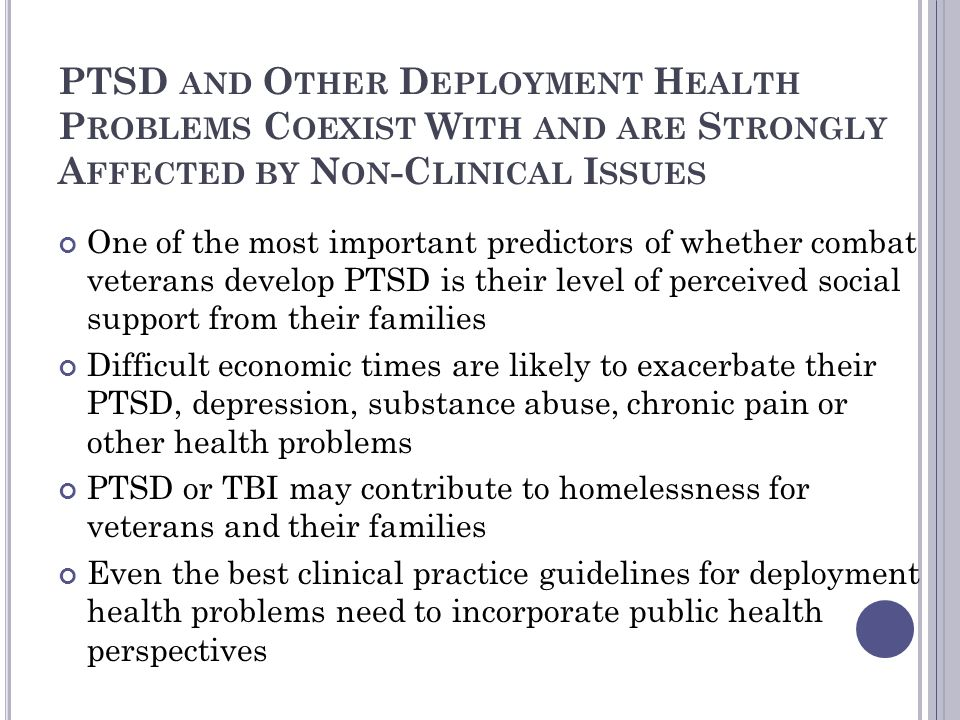 PTSD and Other Deployment Health Problems Coexist With and are Strongly Affected by Non-Clinical Issues