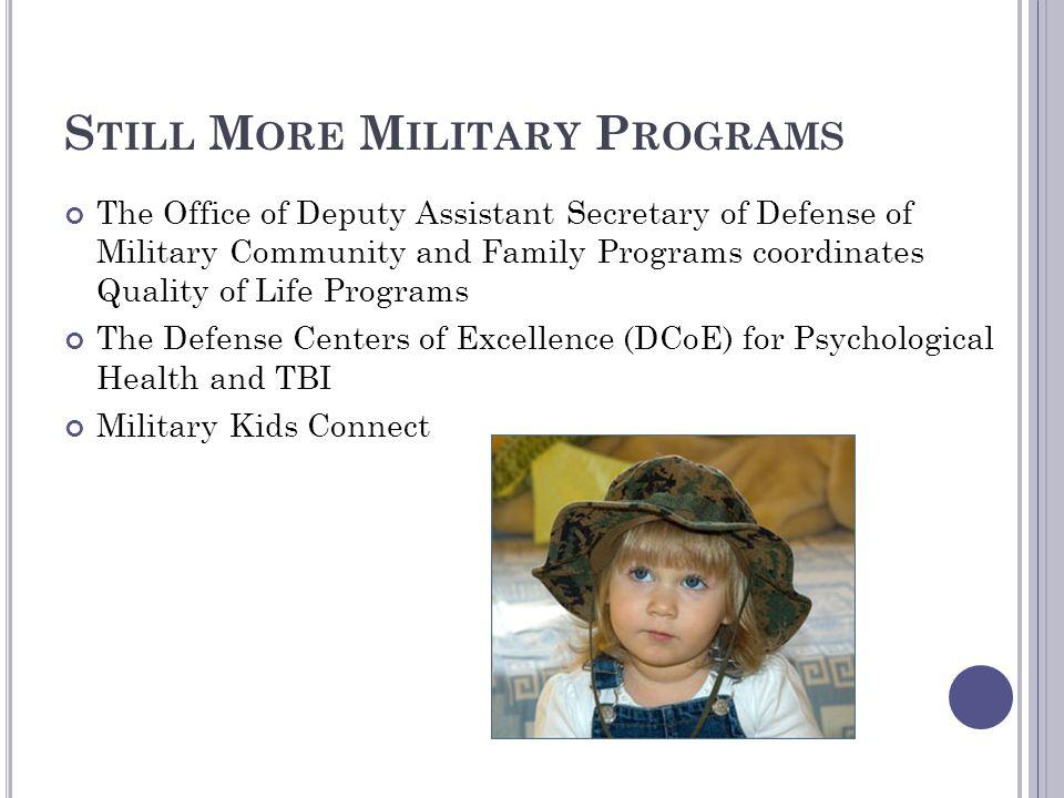 Still More Military Programs