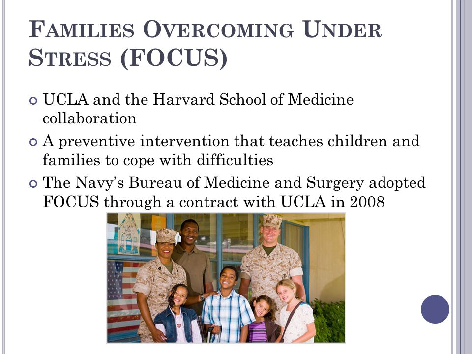 Families Overcoming Under Stress (FOCUS)