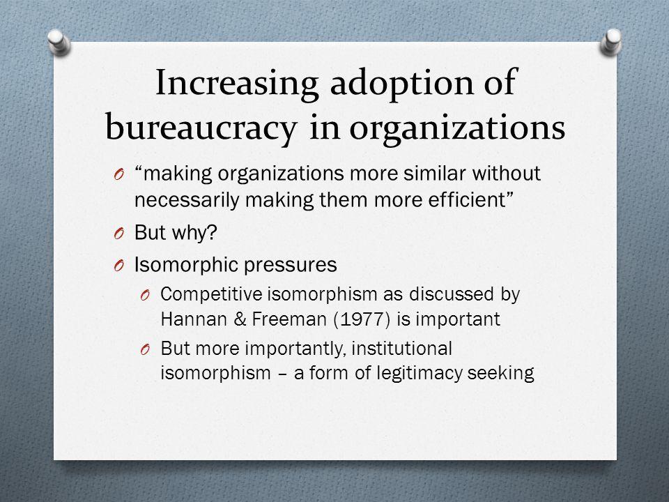 Increasing adoption of bureaucracy in organizations
