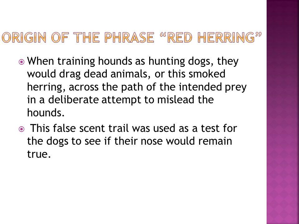 Origin of the phrase red herring