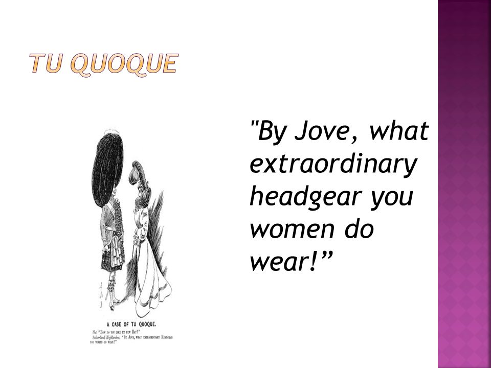 By Jove, what extraordinary headgear you women do wear!