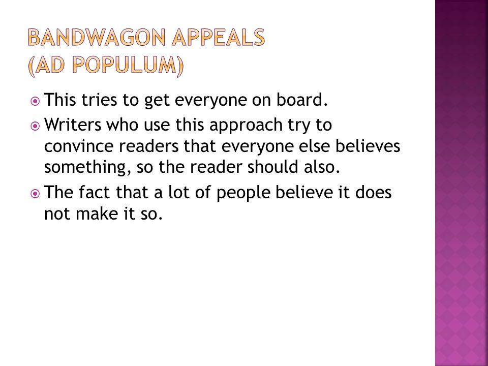 Bandwagon Appeals (ad populum)