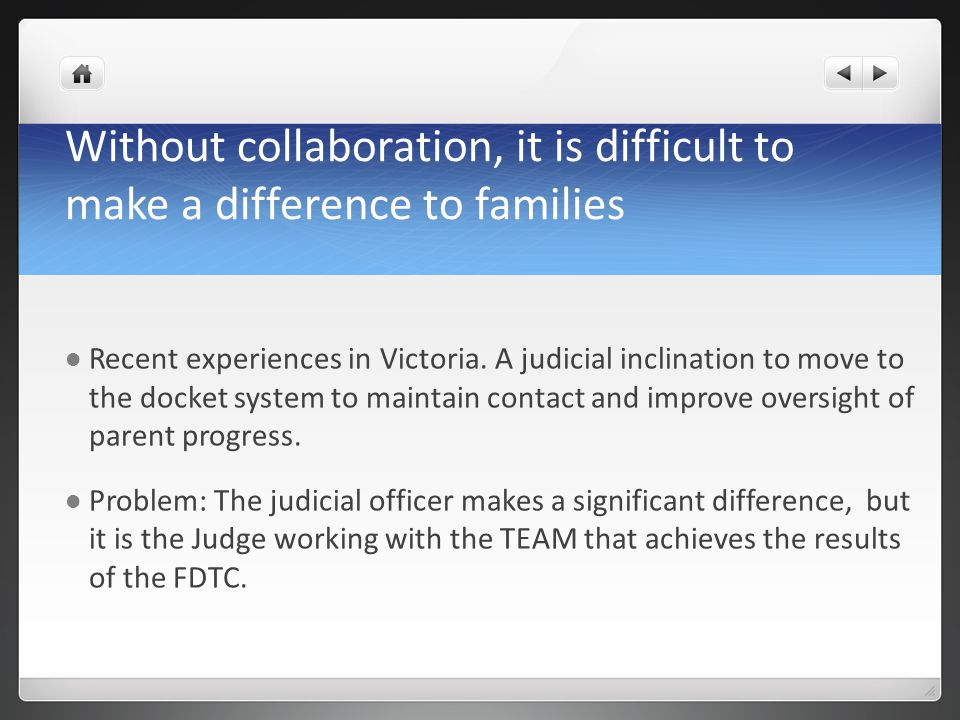 Without collaboration, it is difficult to make a difference to families