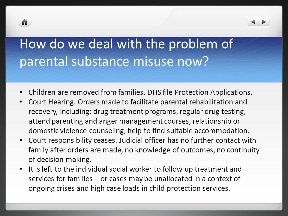 How do we deal with the problem of parental substance misuse now