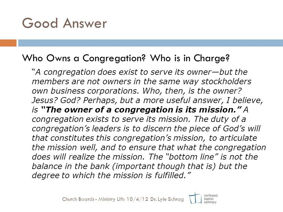 Good Answer Who Owns a Congregation Who is in Charge