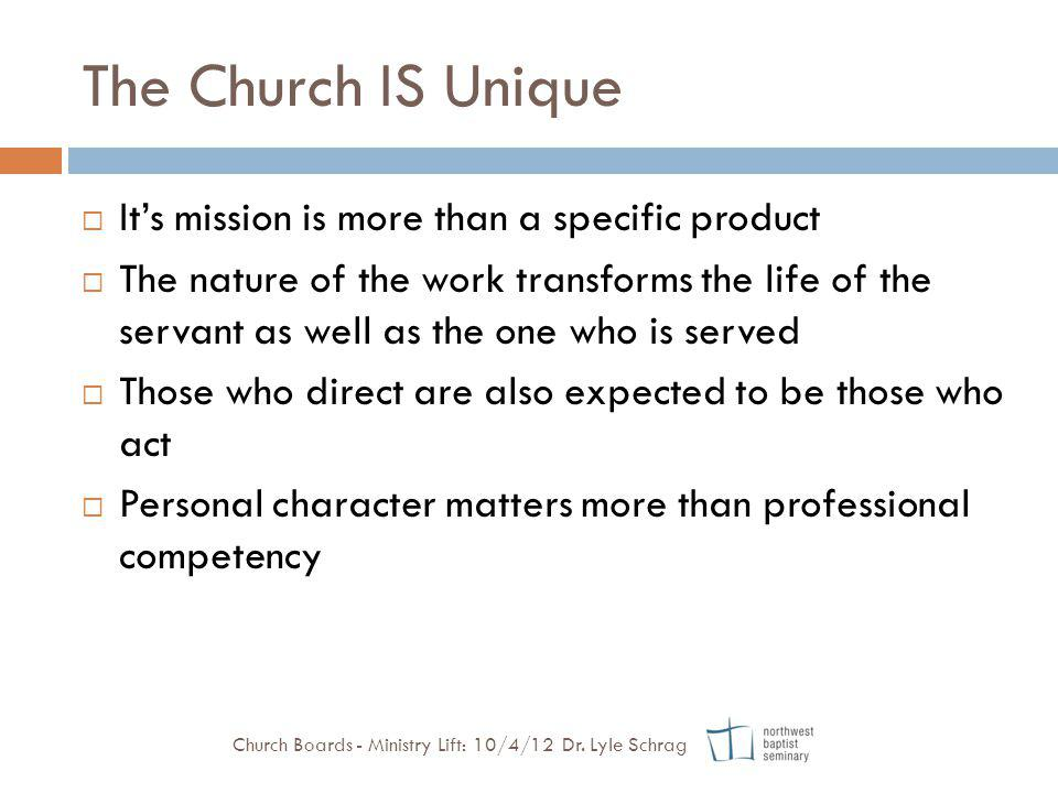 The Church IS Unique It's mission is more than a specific product