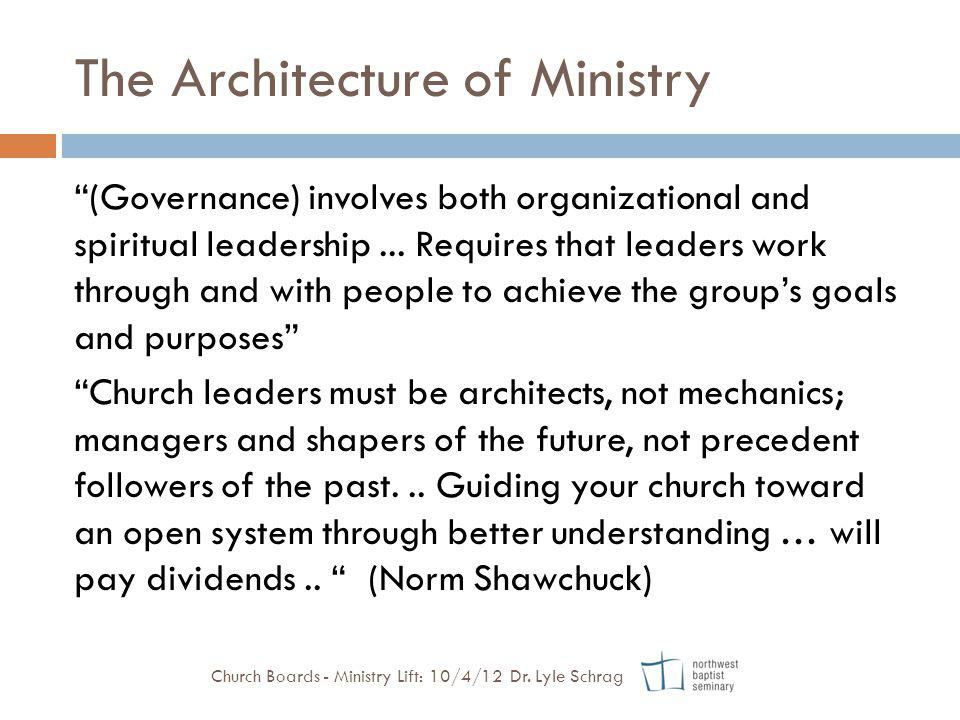 The Architecture of Ministry