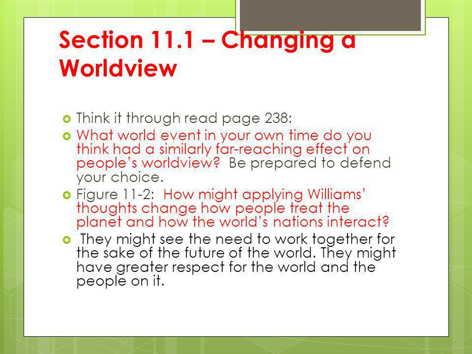 Section 11.1 – Changing a Worldview