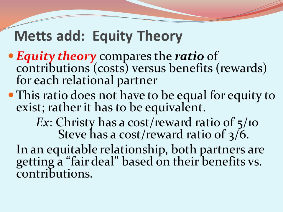 Metts add: Equity Theory