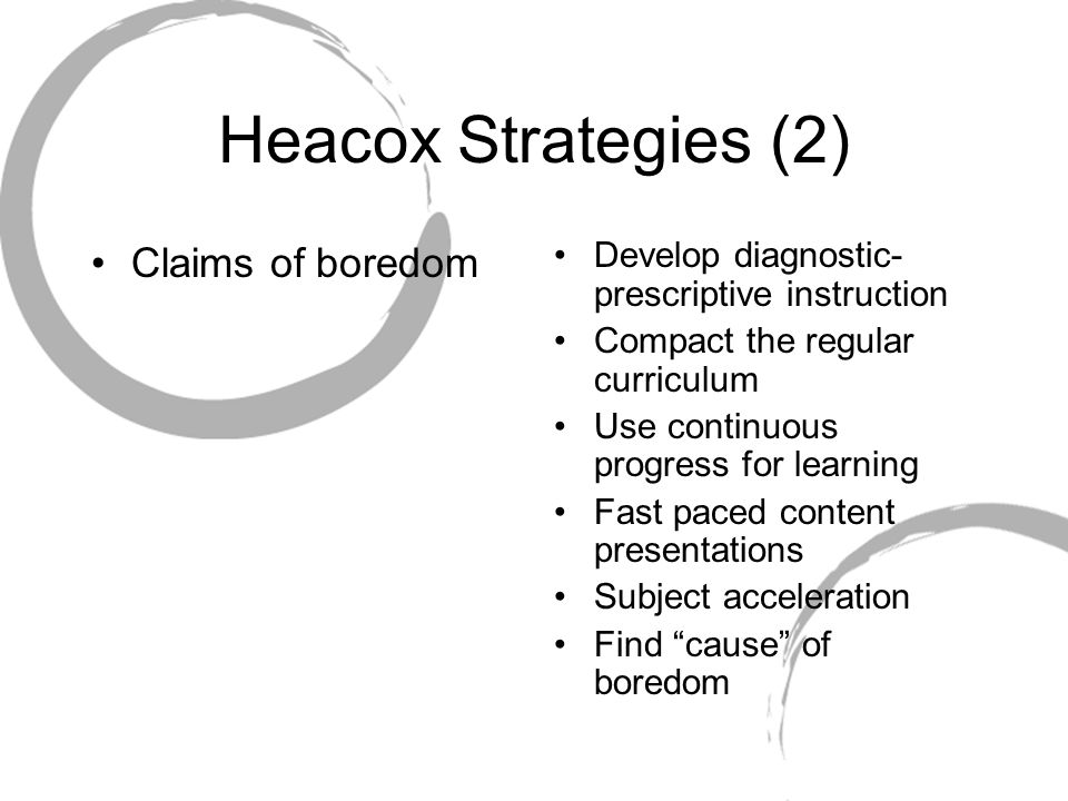 Heacox Strategies (2) Claims of boredom