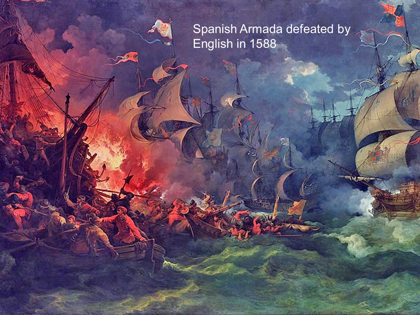 Spanish Armada defeated by English in 1588