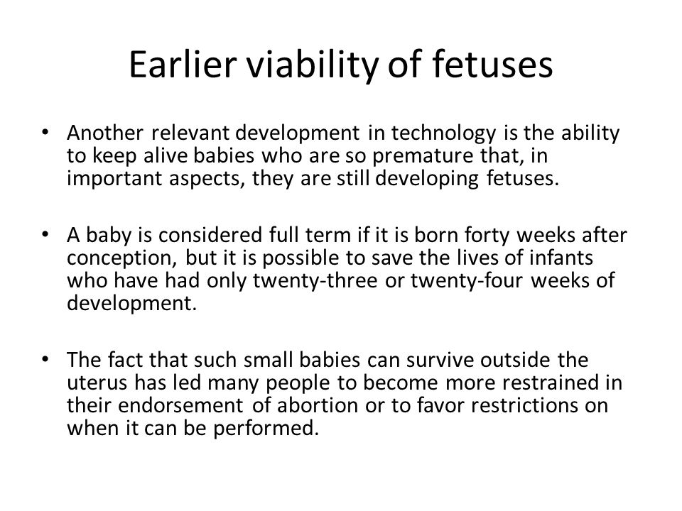 Earlier viability of fetuses