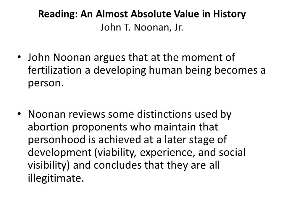 Reading: An Almost Absolute Value in History John T. Noonan, Jr.
