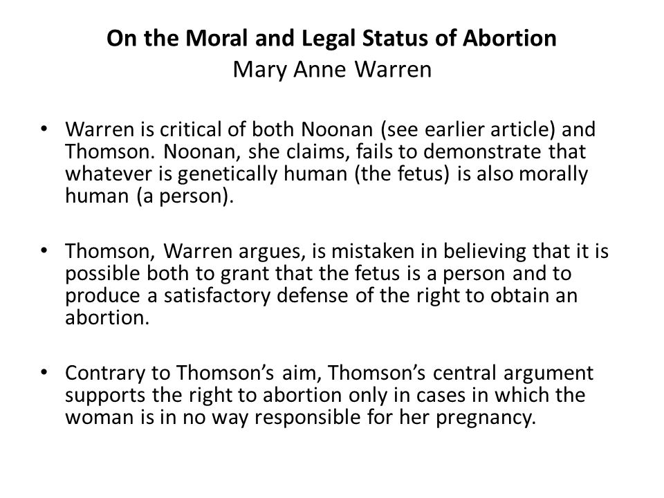 On the Moral and Legal Status of Abortion Mary Anne Warren