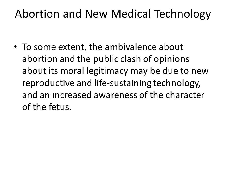 Abortion and New Medical Technology