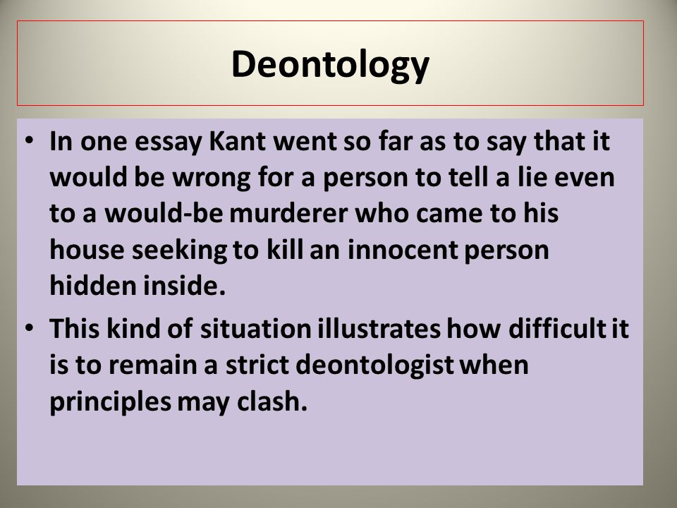 kant s deontological ethics ppt video online 22 deontology in one essay kant