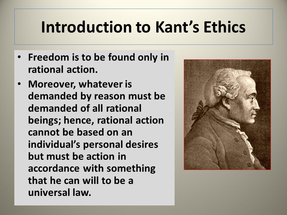 Introduction to Kant's Ethics