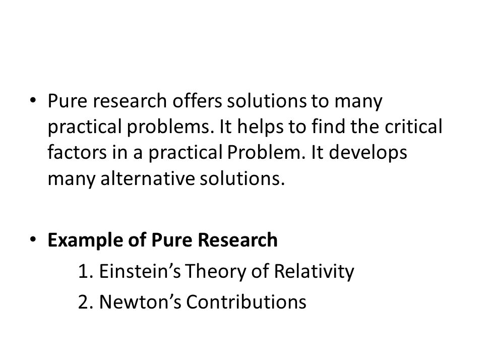 Pure research offers solutions to many practical problems