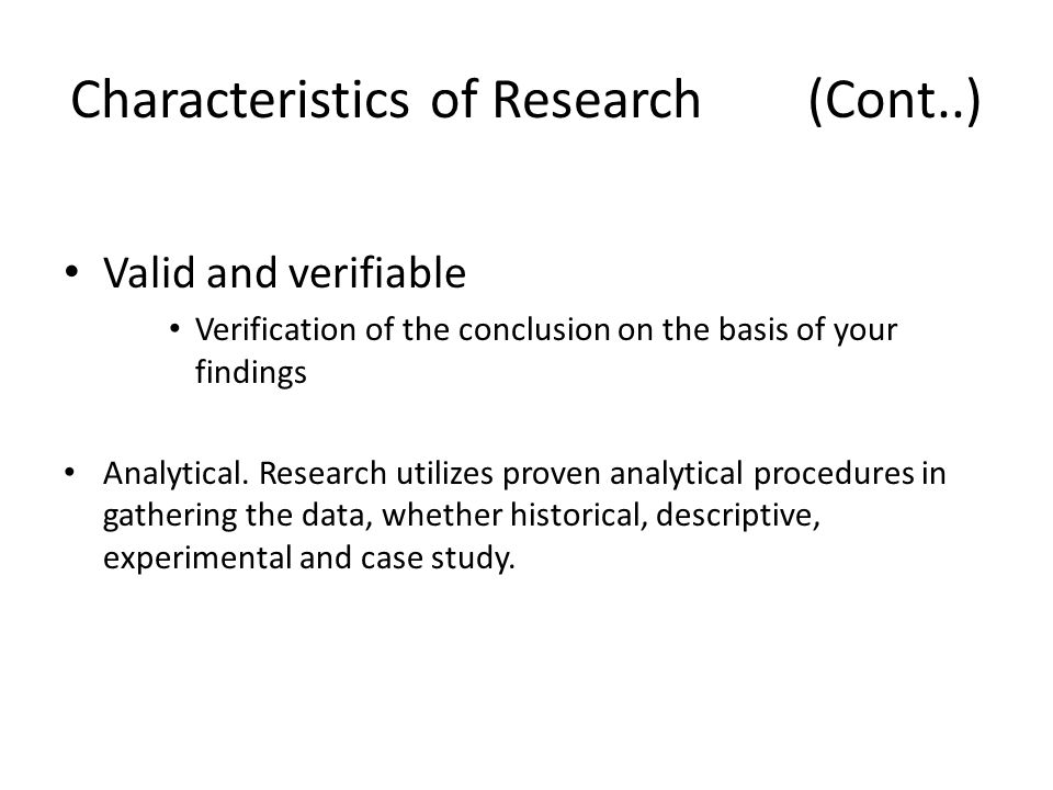 Characteristics of Research (Cont..)