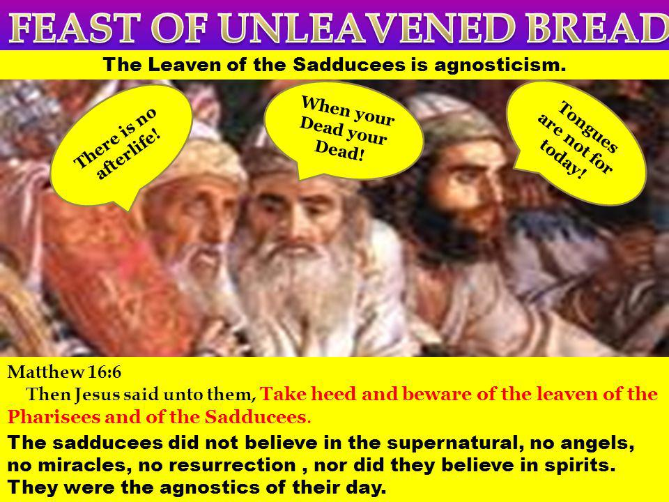 FEAST OF UNLEAVENED BREAD