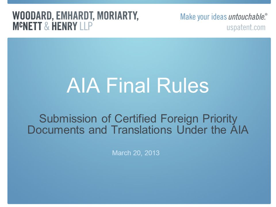 AIA Final Rules Submission of Certified Foreign Priority Documents and Translations Under the AIA.