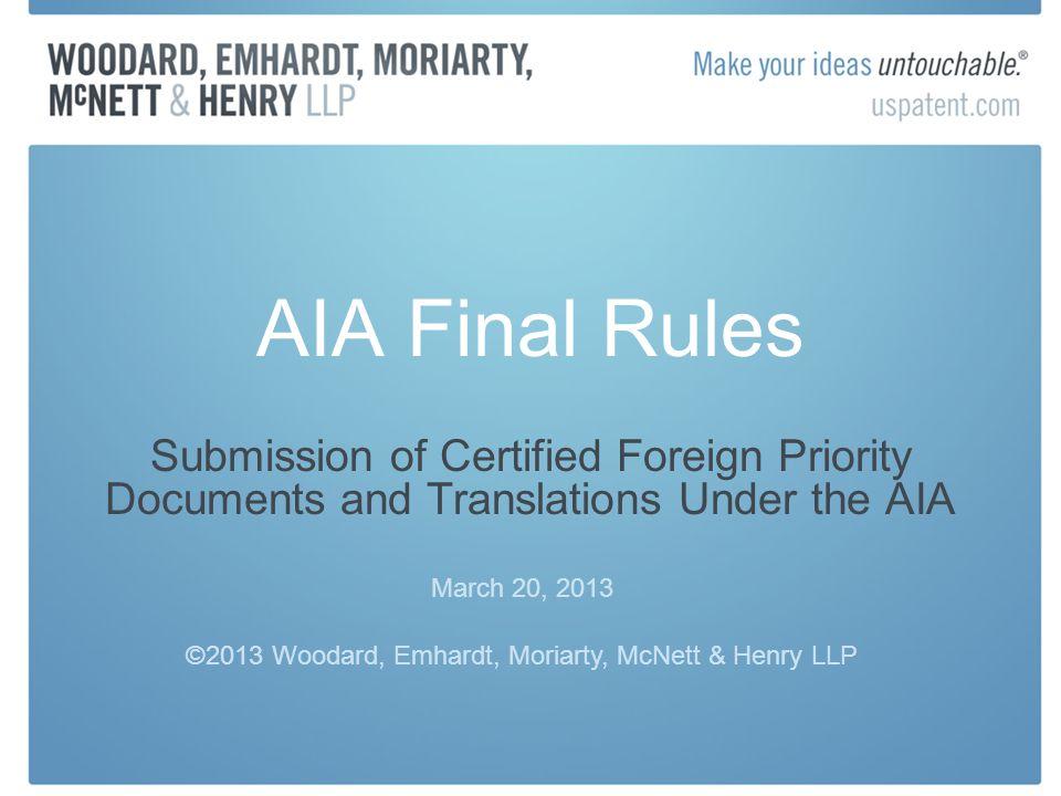 ©2013 Woodard, Emhardt, Moriarty, McNett & Henry LLP