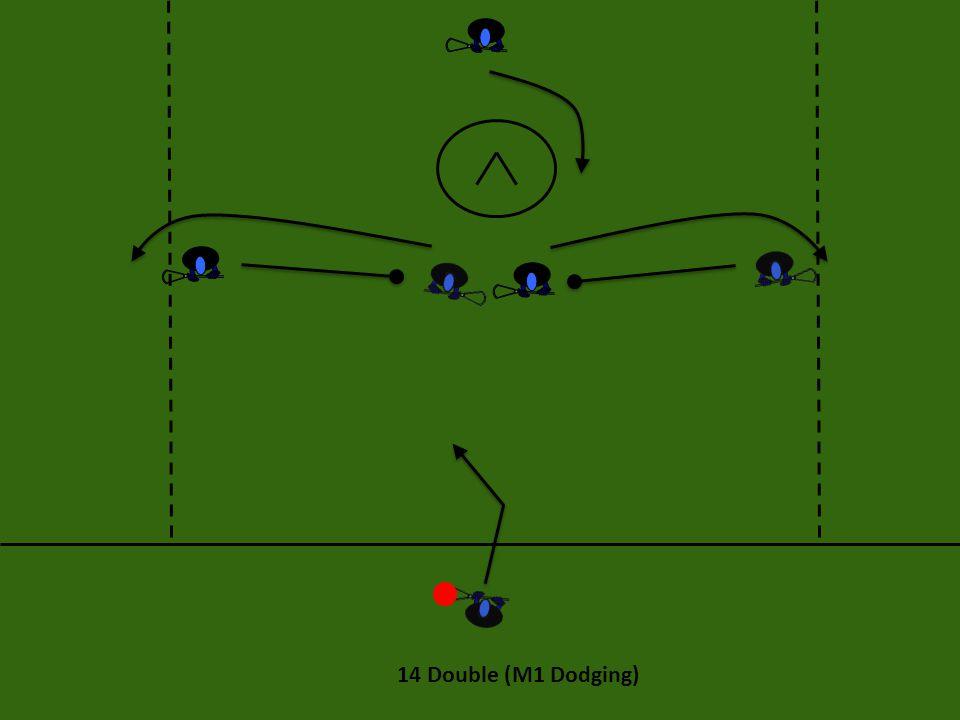 14 Double (M1 Dodging)
