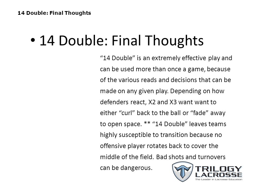 14 Double: Final Thoughts