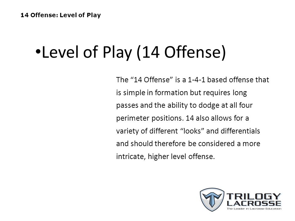 Level of Play (14 Offense)