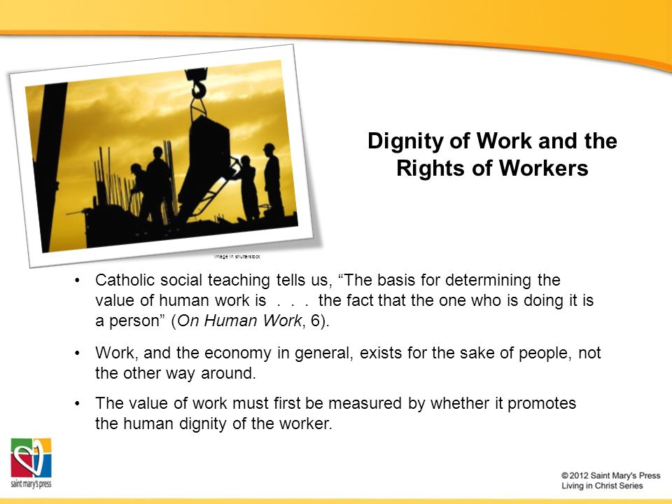 Dignity of Work and the Rights of Workers