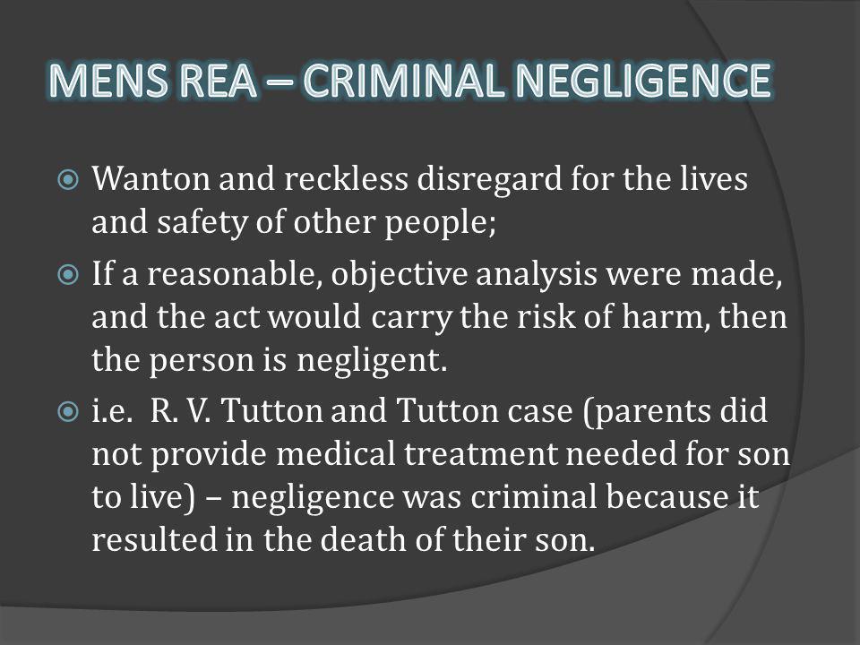 MENS REA – CRIMINAL NEGLIGENCE
