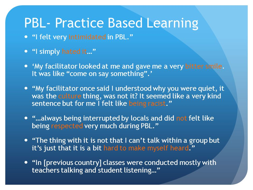 PBL- Practice Based Learning