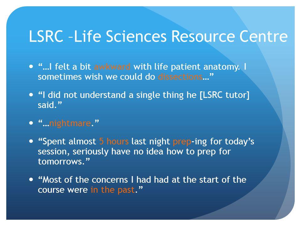 LSRC –Life Sciences Resource Centre