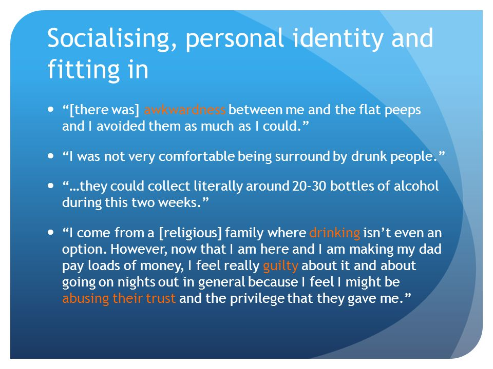Socialising, personal identity and fitting in