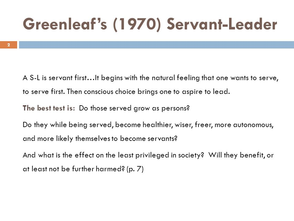 Greenleaf's (1970) Servant-Leader
