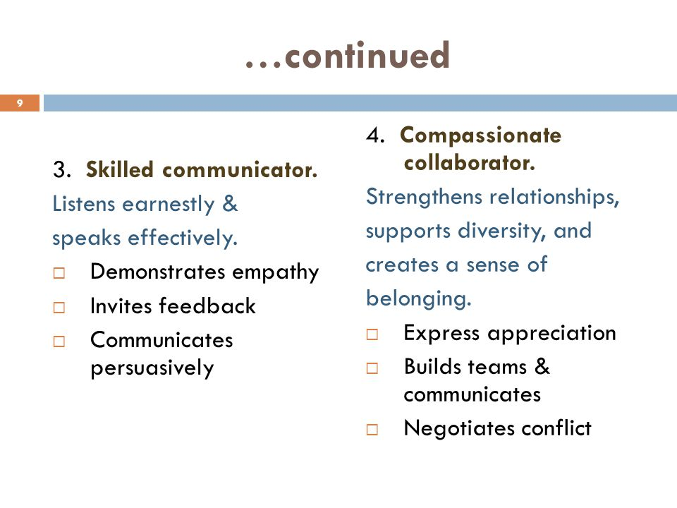 …continued 4. Compassionate collaborator. 3. Skilled communicator.