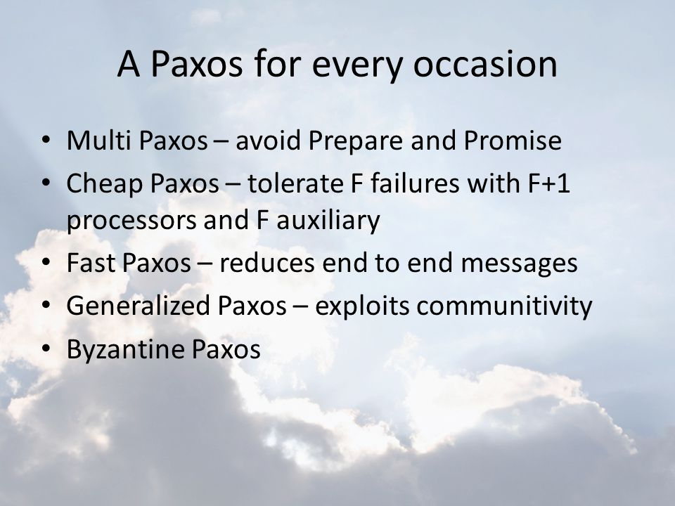 A Paxos for every occasion