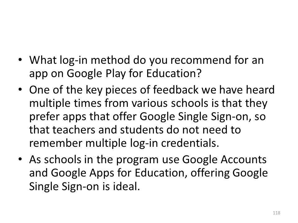 What log-in method do you recommend for an app on Google Play for Education