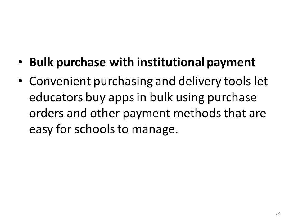 Bulk purchase with institutional payment