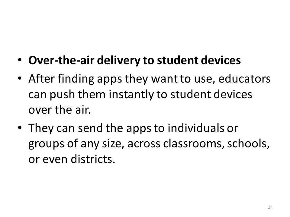 Over-the-air delivery to student devices